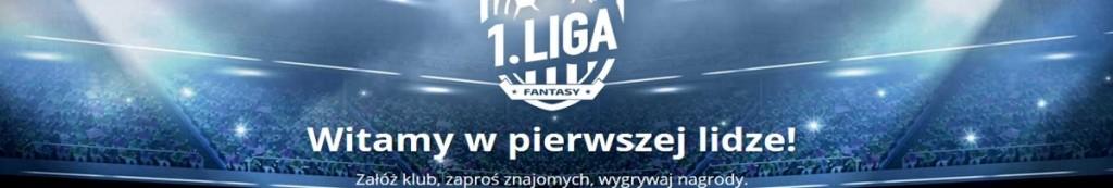 fantasy 1 liga zajawka